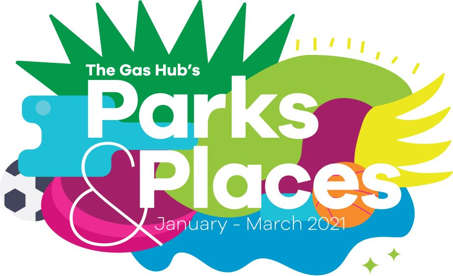 The Gas Hub's Parks and Places event